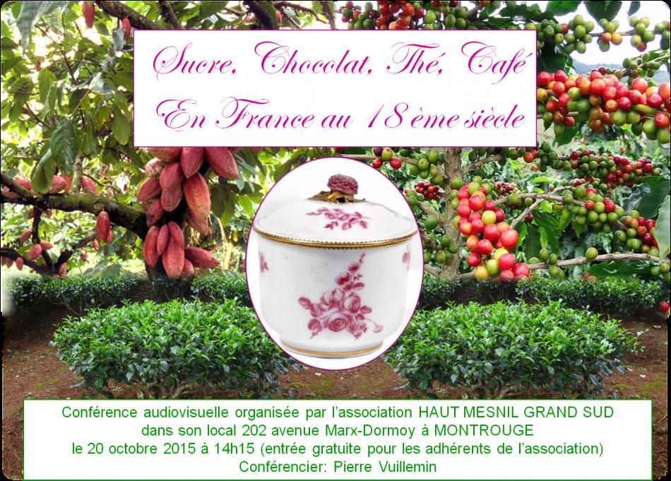 Conférence Sucre Chocolat Thé Café au XVIIIème siècle en France